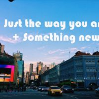 justthewayyouare-somethingnew